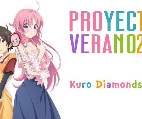Proyectos Verano 2021 + Estado de series   Kuro Diamonds Subs
