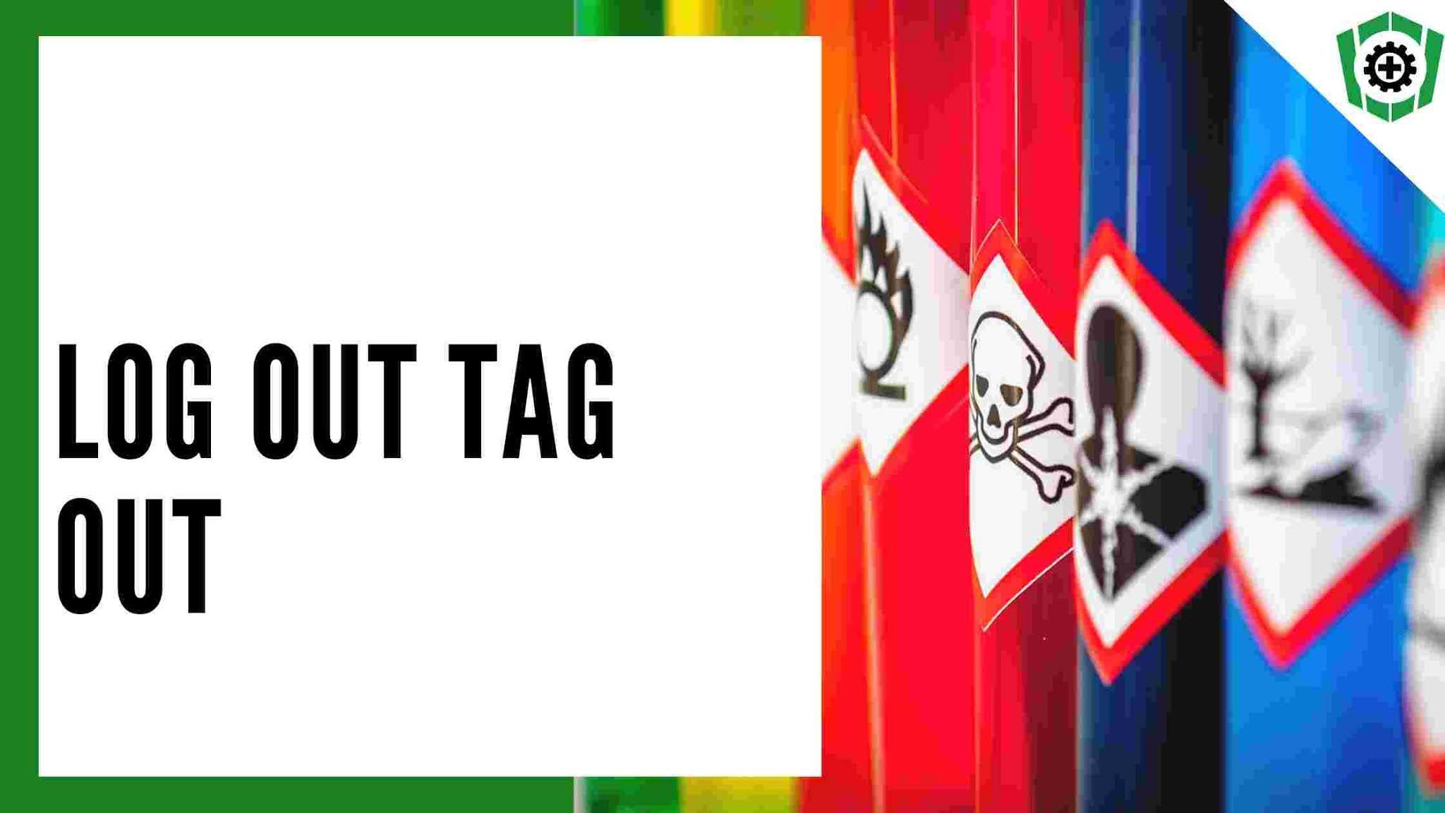 Mengenal LOTO atau Log Out Tag Out dalam K3