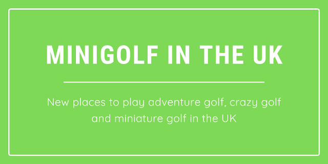 There are lots of new minigolf courses opening in the UK
