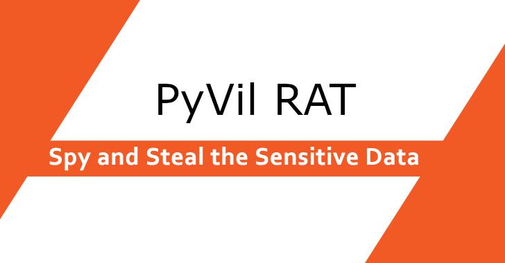 Evilnum APT used Python-based RAT PyVil  Tool To Spy and Steal the Sensitive Data