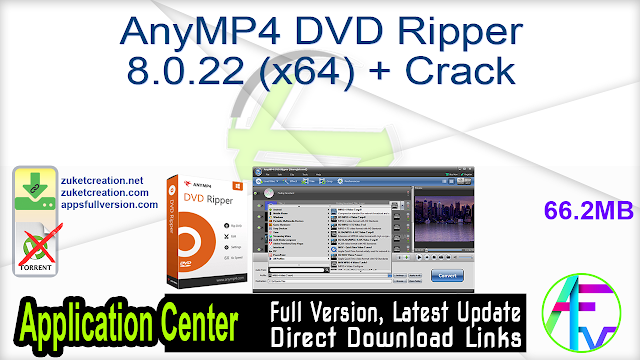 AnyMP4 DVD Ripper 8.0.22 (x64) + Crack