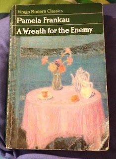 A Wreath for the Enemy by Pamela Frankau - Reading, Writing, Booking