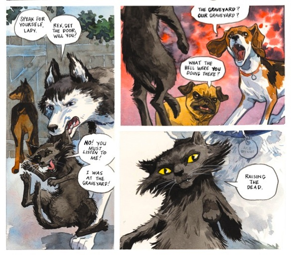 panels of dogs asking Dymphna what she was doing in the graveyard and her reply that she was raising the dead