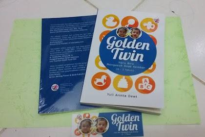 """Buku """"Golden Twin, Haru Biru Mengasuh Anak Kembar 0-3 Tahun"""", Awali Definisi Sukses Saya berada di Rumah"""