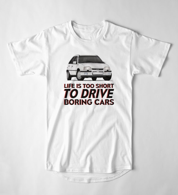 Life is too short to drive boring cars - White Vauxhall Astra GTE - T-shirt