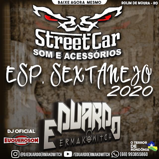 CD STREET CAR - ESP. SEXTANEJO - DJ EDUARDO ERMAKOWITCH