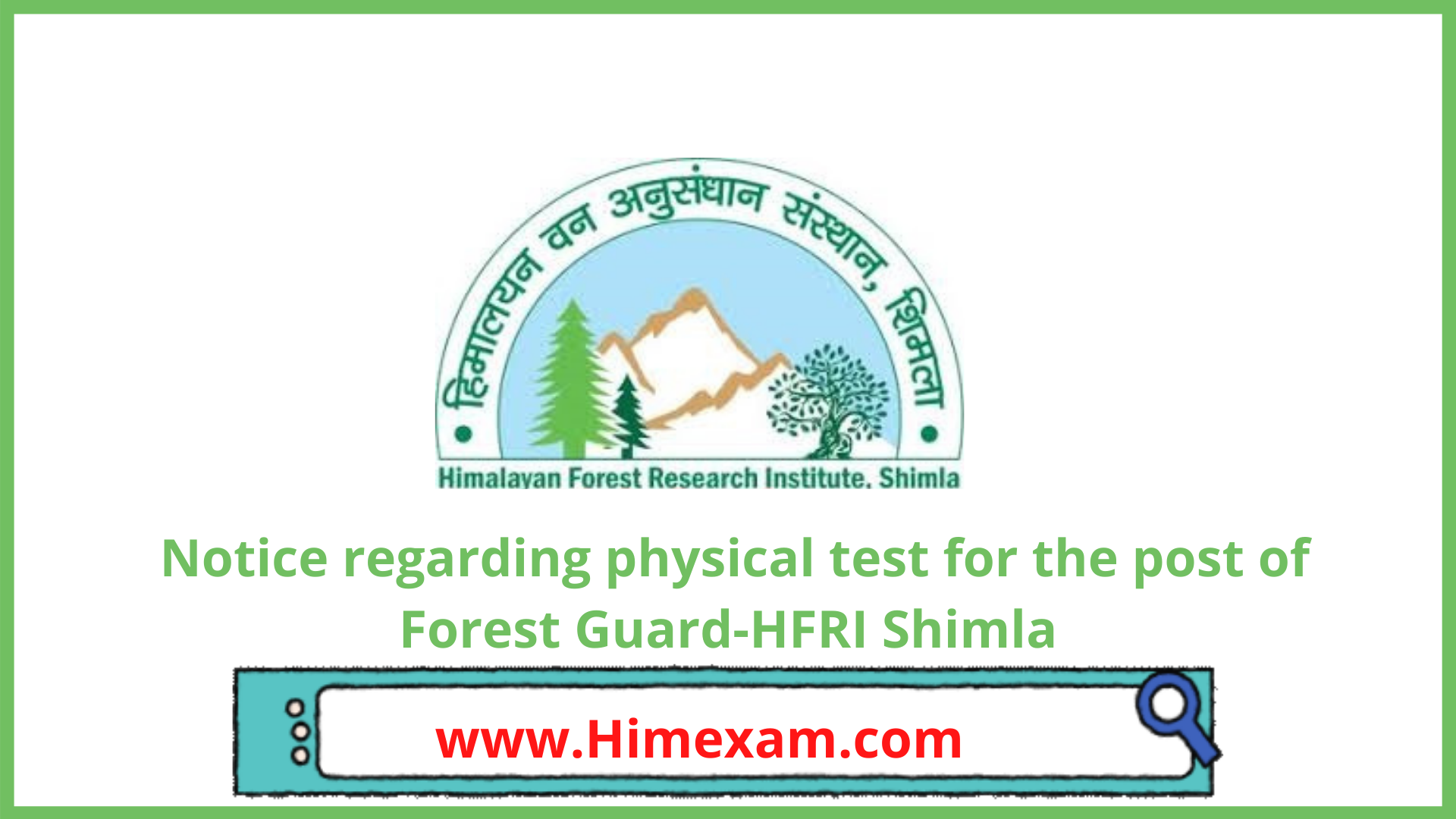 Notice regarding physical test for the post of Forest Guard-HFRI Shimla