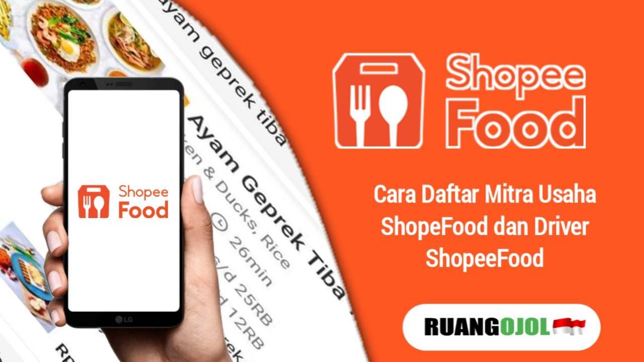 Cara Daftar Driver Shopee Food dan Mitra Shopee Food Terbaru 2021