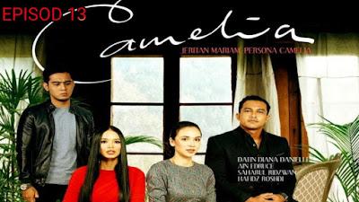 Tonton Drama Camelia Episod 13