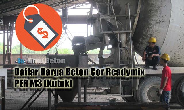 Daftar Harga Beton Cor Readymix PER M3 (Kubik)