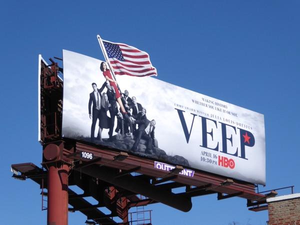 Veep season 6 US flag extension billboard