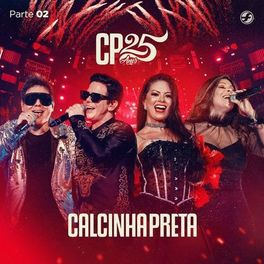 Download CP 25 Anos EP 2 - Calcinha Preta (2020)