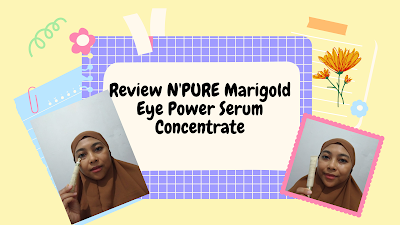 Review N'PURE  Marigold Eye Power Serum