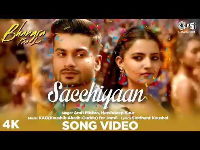 Sacchiyaan Song Lyrics - Bhangra Paa Le |