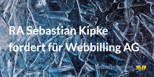 Titel: RA Sebastian Kipke fordert für Webbilling AG
