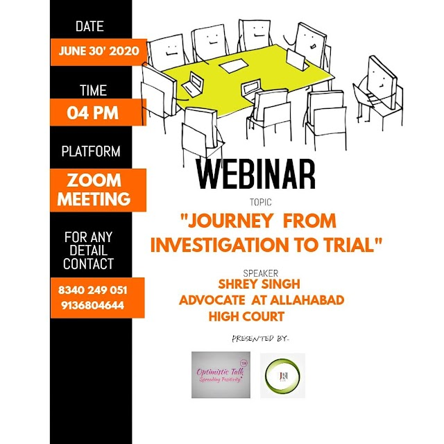 [Webinar] on Journey from Investigation to Trial by Journal for Law Students & Researchers in association with Optimistic Talk [Register Soon]