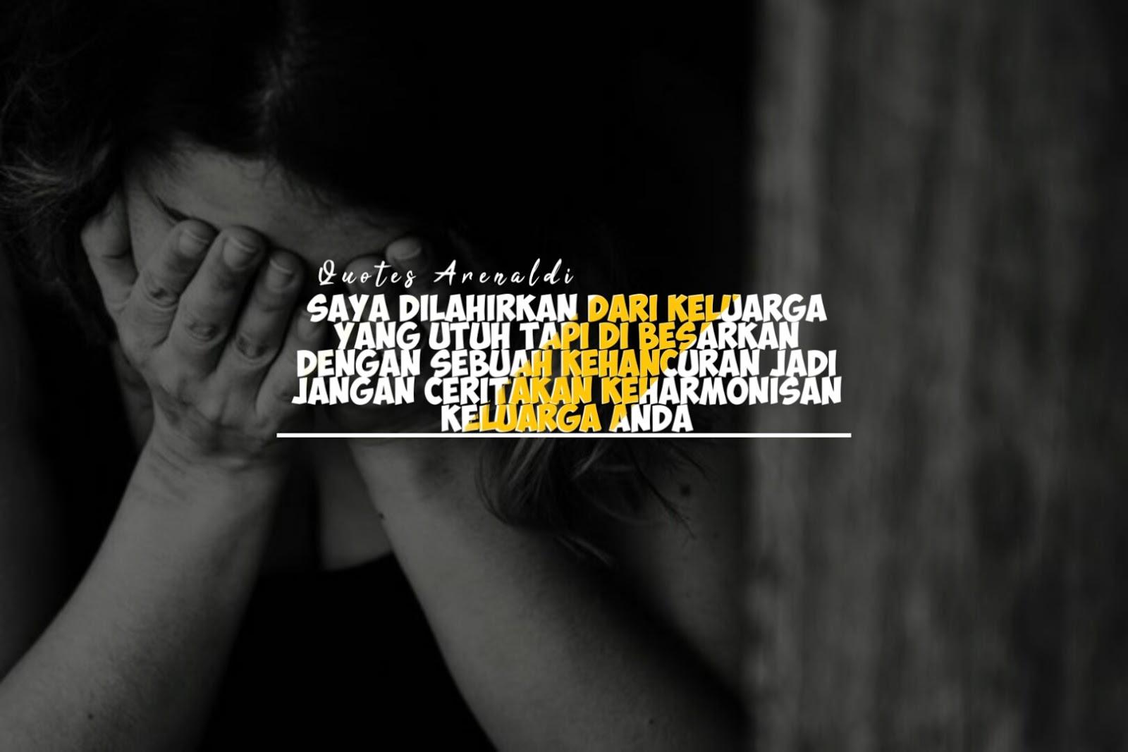 Kumpulan Gambar Quotes Tentang Anak Broken Home