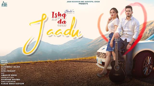 Ishq Da Jaadu Song Lyrics | Shubi | Latest Punjabi Songs 2020 | Jass Records Lyrics Planet