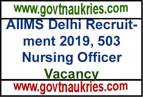 Govt Jobs for AIIMS Delhi