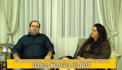 PRÉ CANDIDATO EM BORRAZÓPOLIS DALTON MOREIRA