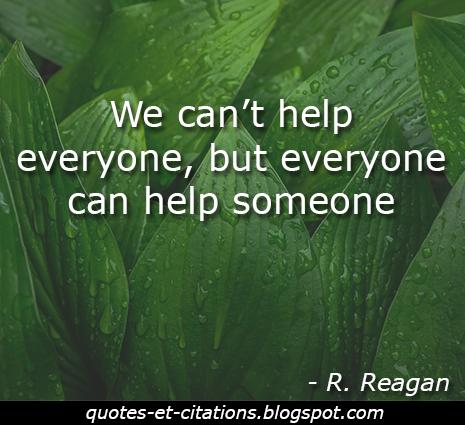 citation chacun peut aider