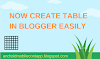 How to Create Table in Blogger? [2020 Guide]