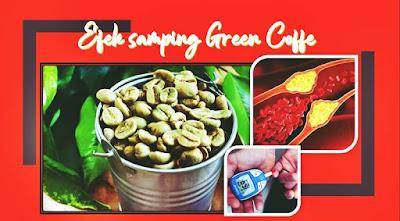 efek samping green coffee kopi