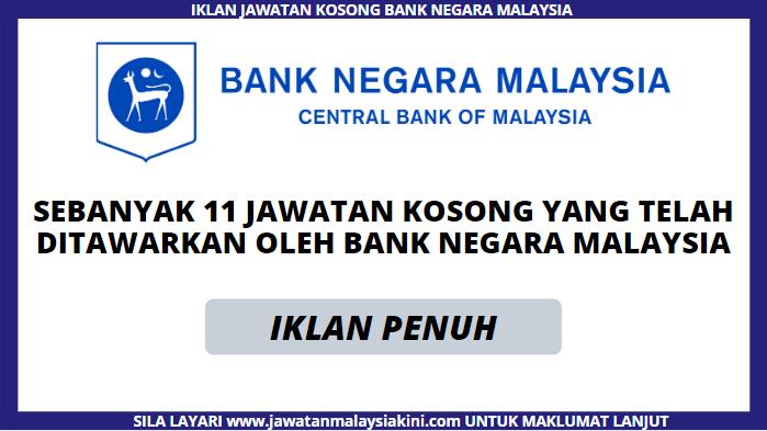 Pelbagai Kekosongan Jawatan Bank Negara Malaysia (BNM) Dibuka !