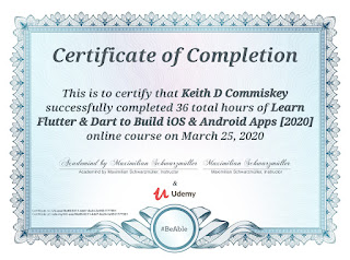 Flutter course certificate of completion for Keith D Commiskey