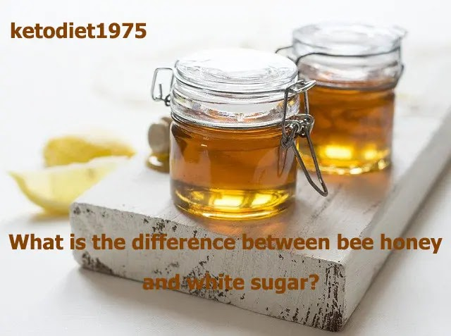 What is the difference between bee honey and white sugar?