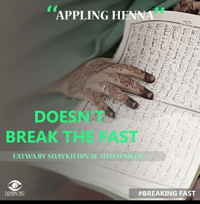 Applying henna doesnt break the fast | Those Things that Break the Fast or Not by Ummat-e-Nabi.com