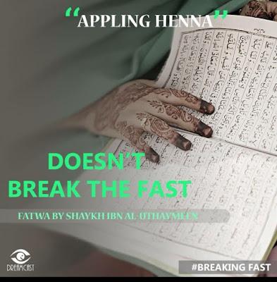 Applying henna doesnt break the fast   Those Things that Break the Fast or Not by Ummat-e-Nabi.com
