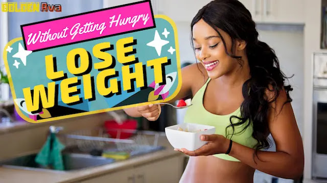 How to Lose Weight Without Getting Hungry