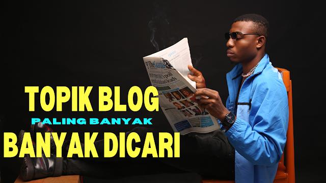 Topik blog yang paling banyak dikunjungi