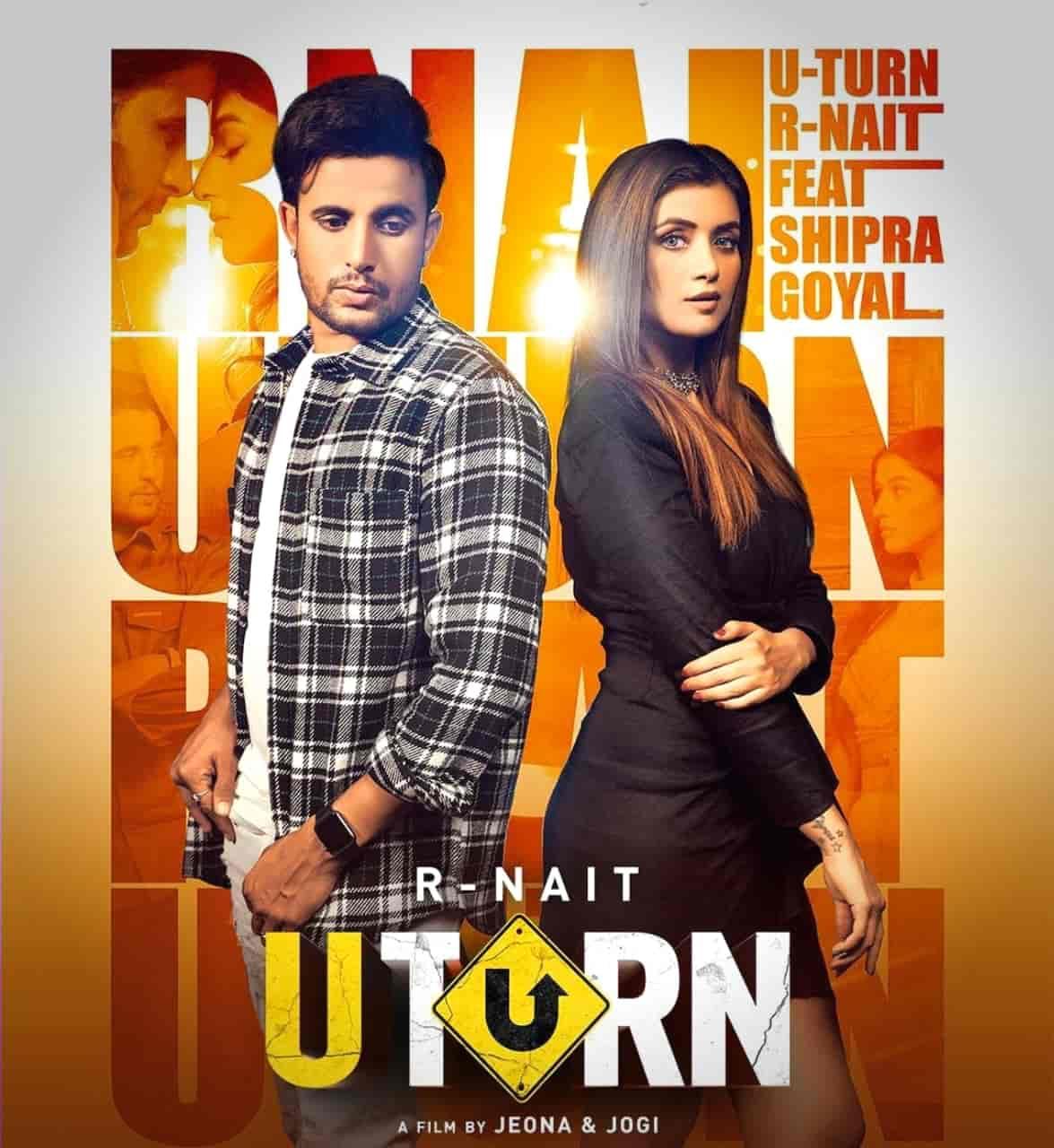 U Turn Punjabi Song Image Features R Nait And Shipra Goyal