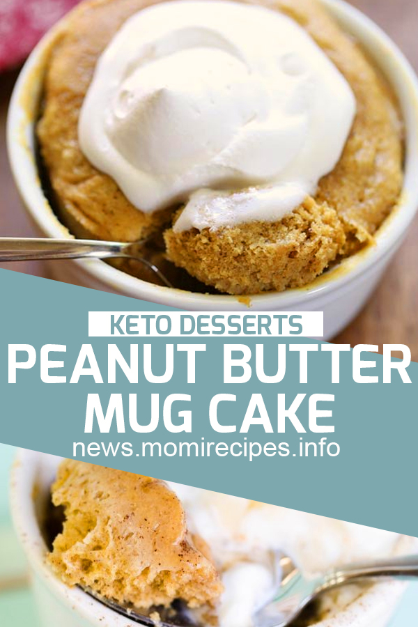 Peanut Butter Mug Cake – Low Carb Recipe | Dessert Recipes Easy, Dessert Recipes Healthy, Dessert Recipes For A Crowd, Dessert Recipes Peach, Dessert Recipes Simple, Dessert Recipes Best, Dessert Recipes Fall, Dessert Recipes Chocolate, Dessert Recipes For Summer, Dessert Recipes Videos, Dessert Recipes No Bake, Dessert Recipes Fancy, Dessert Recipes Cake. #ketorecipe #ketodessert #lowcarbrecipe #dessertrecipe