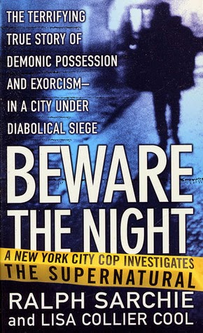 An image of Ralph Sarchie's book, Beware The Night