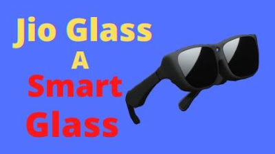 JIO UPCOMING SMART GLASSES