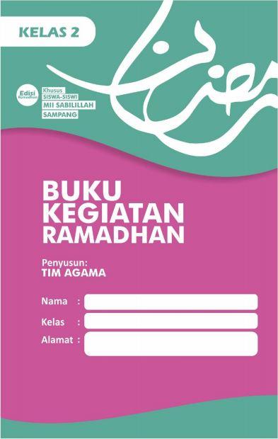Contoh Buku Kegiatan Ramadan Siswa Kelas 2 SD/MI