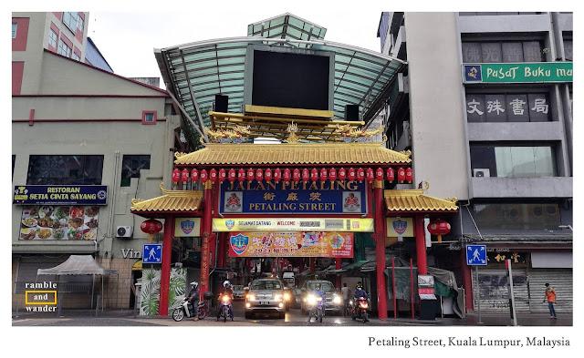 Petaling Street, Chinatown Kuala Lumpur, Malaysia - Ramble and Wander.