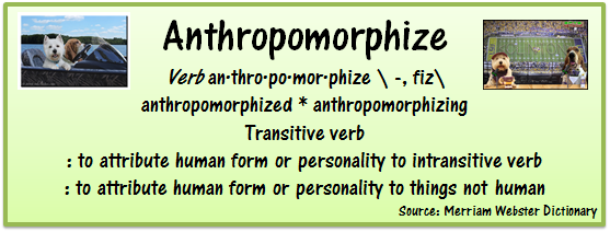Definition of anthropomorphize