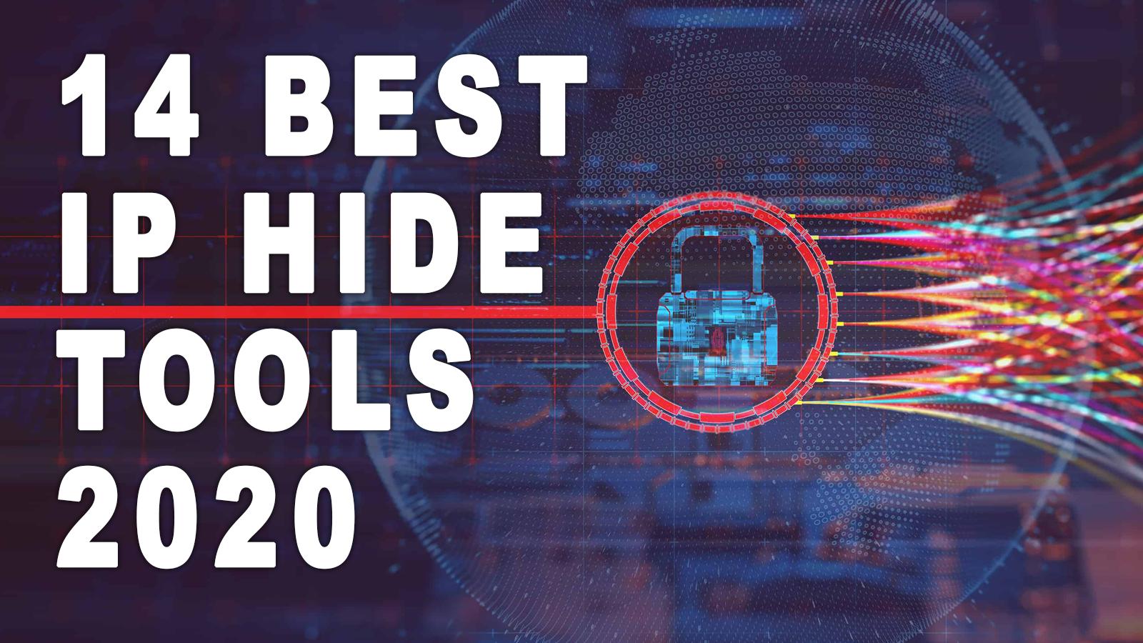 14 Best IP Hide Tools 2020