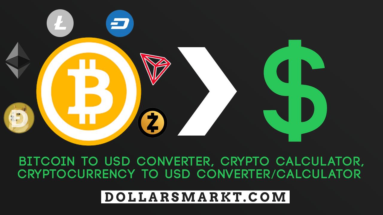 bitcoin converter, bitcoin calculator BTC to USD