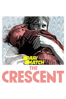 The Crescent 2017 Dual Audio Hindi [Fan Dubbed] 720p DVDRip