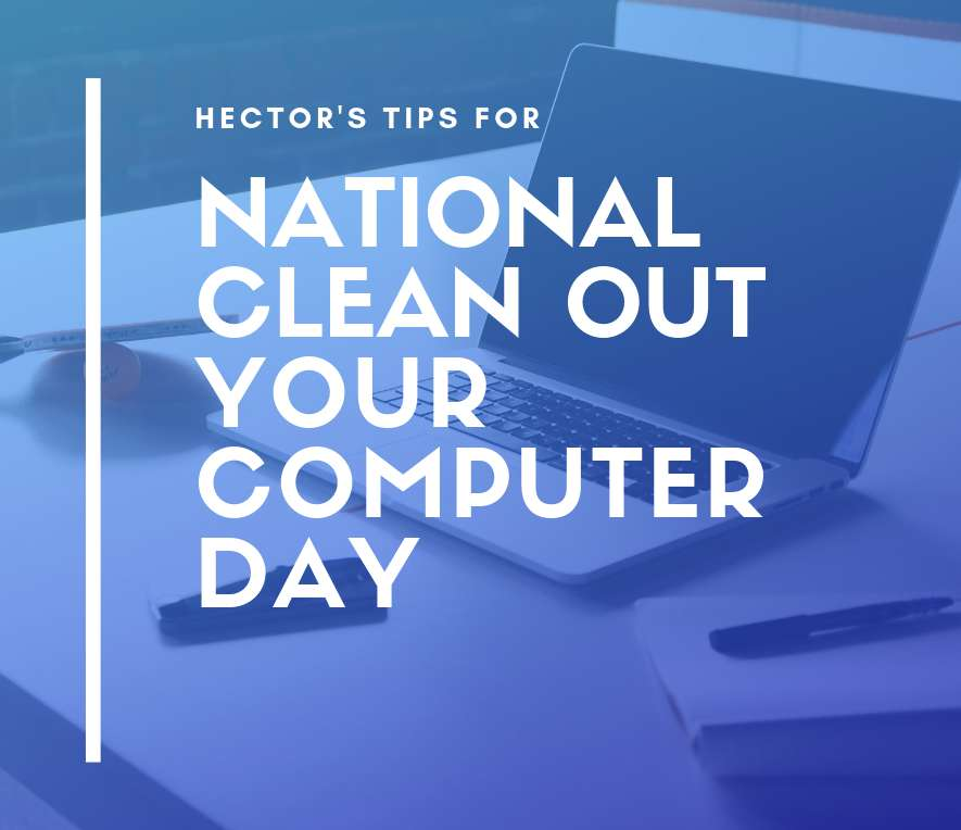 National Clean Out Your Computer Day Wishes