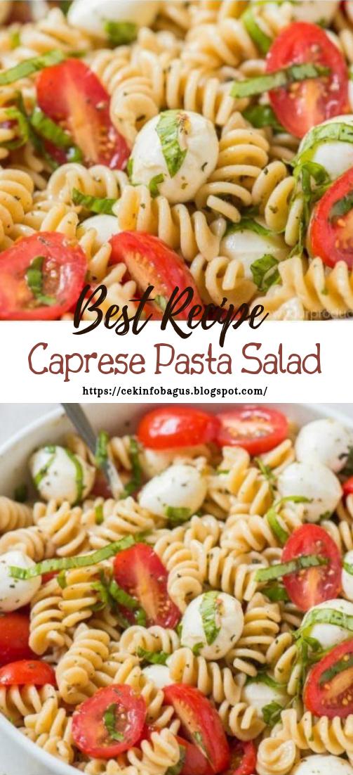 Caprese Pasta Salad #vegan #vegetarian #soup #breakfast #lunch