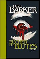 Die Bücher des Blutes IV - VI - Clive Barker