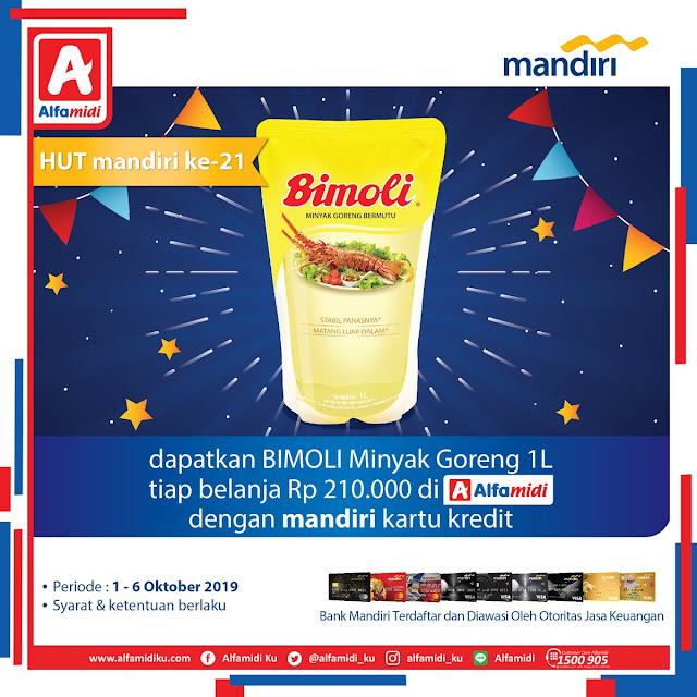 #Alfamidi - #Promo Gratis Minyak Goreng 1L Tiap Belanja 210K Pakai Kredit Mandiri (s.d 06 Okt 2019)