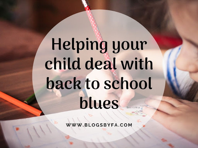 Helping your child deal with back to school blues