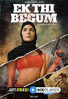 Ek Thi Begum Season 1 Complete Hindi 720p HDRip ESubs Download